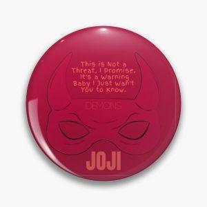 Joji Demons Pin RB3006 product Offical Joji Merch