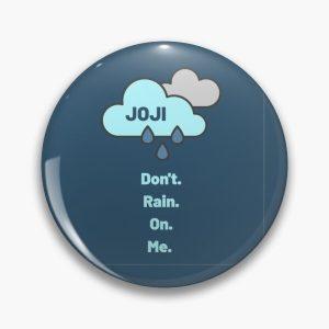 Joji Rain on Me Pin RB3006 product Offical Joji Merch